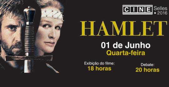 Cine Selles – 01 de Junho – Quarta-feira!  HAMLET (1990)
