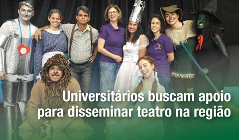 Universitários buscam apoio para disseminar teatro na região
