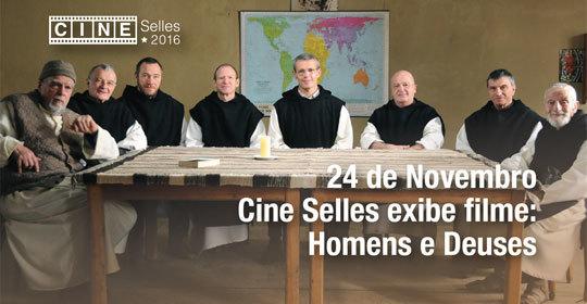24 de novembro – Cine Selles exibe o filme: Homens e Deuses