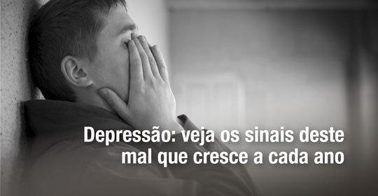 Depressão: veja os sinais deste mal que cresce a cada ano